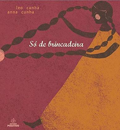 SO DE BRINCADEIRA - POSITIVO