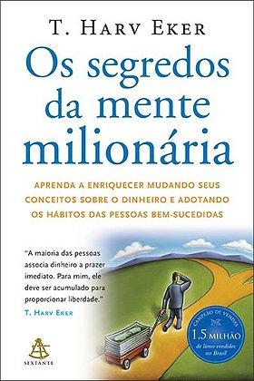 SEGREDOS DA MENTE MILIONARIA, OS