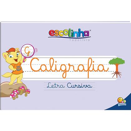 Escolinha Sistema De Caligrafia: Letra Cursiva