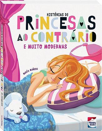 HISTORIAS DE PRINCESAS AO CONTRARIO E MUITO MODERN