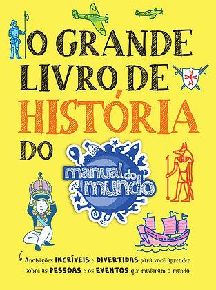 GRANDE LIVRO DE HISTORIA DO MANUAL DO MUNDO, O