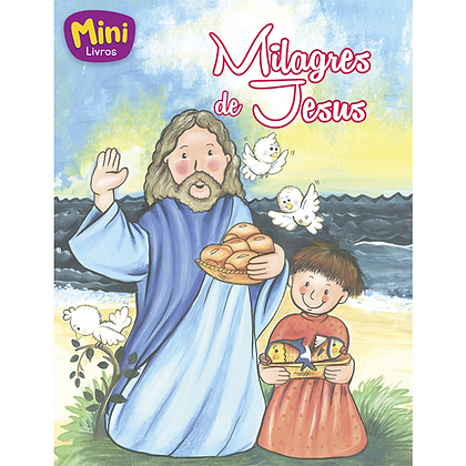 MINI - BIBLICOS: MILAGRES DE JESUS