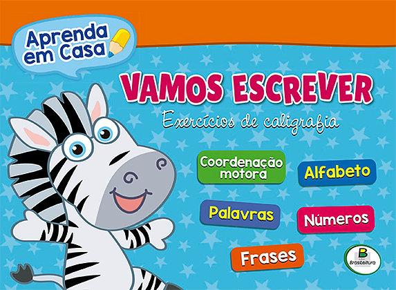APRENDA EM CASA VAMOS ESCREVER