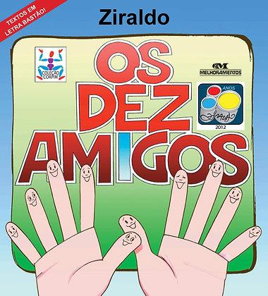 DEZ AMIGOS, OS