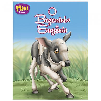 MINI - ANIMAIS: BEZERRINHO EUGENIO, O