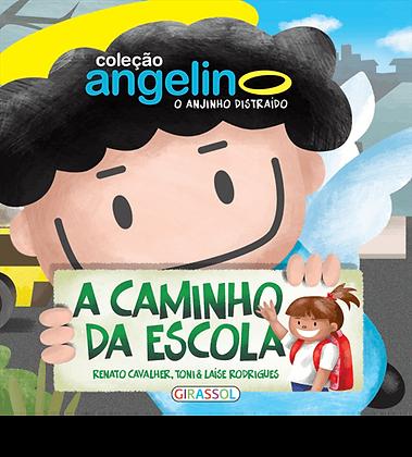 Col. Angelino, O Anjinho Distraído - Caminho Da Escola