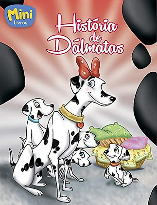 MINI - CLASSICOS: HISTORIA DE DALMATAS