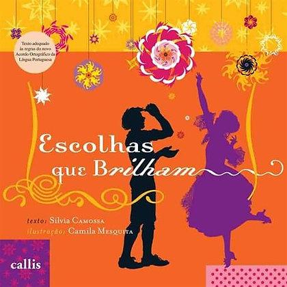 CL - ESCOLHAS QUE BRILHAM - 2ED - BR