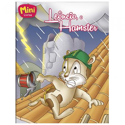 MINI - ANIMAIS: LEONCIO, O HAMSTER