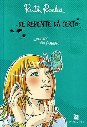 RUTH ROCHA - DE REPENTE DA CERTO