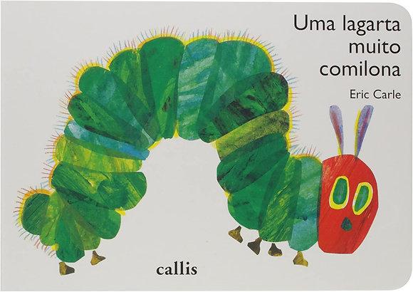 UMA LAGARTA MUITO COMILONA - (CALLIS)