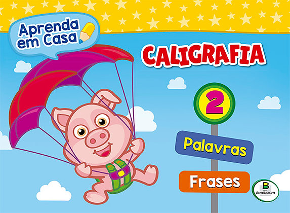 APRENDA EM CASA CALIGRAFIA: VOL.2