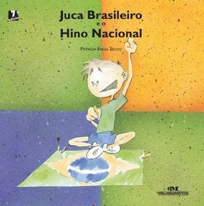 JUCA BRASILEIRO E O HINO NACIONAL(N.O)