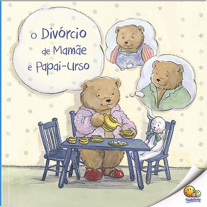 Biblioteca De Literatura: O Divórcio De Mamãe E Papai..