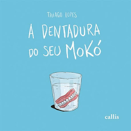 CL - DENTADURA DO SEU MOKO, A - BR - 1ED