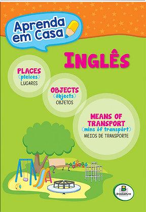 APRENDA EM CASA INGLES:LUGARES-OBJETOS-MEIOS DE TR