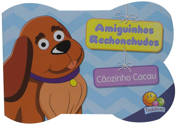 AMIGUINHOS RECHONCHUDOS II: CAOZINHO CACAU