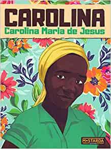 Carolina: Maria Carolina de Jesus