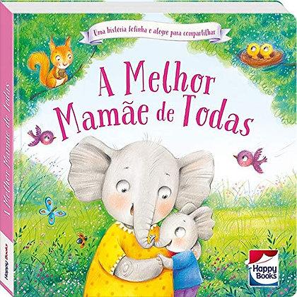 PEQUENOS TESOUROS: MELHOR MAMAE DE TODAS, A