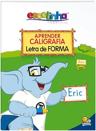 ESCOLINHA APRENDENDO O...ABC