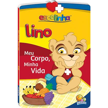 Amigos Da Escolinha: Lino Em...Meu Corpo, Minha Vida!