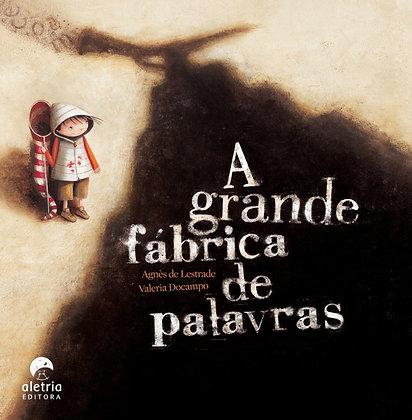 A GRANDE FÁBRICA DE PALAVRAS