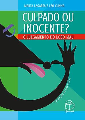 Culpado Ou Inocente: O Julgamento Do Lobo Mau