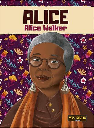 Alice: Alice Walker