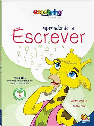 ESCOLINHA APRENDENDO A ESCREVER