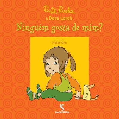 RUTH ROCHA - NINGUEM GOSTA DE MIM?