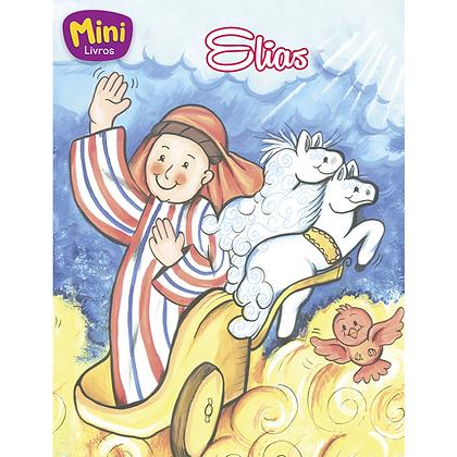 MINI - BIBLICOS: ELIAS