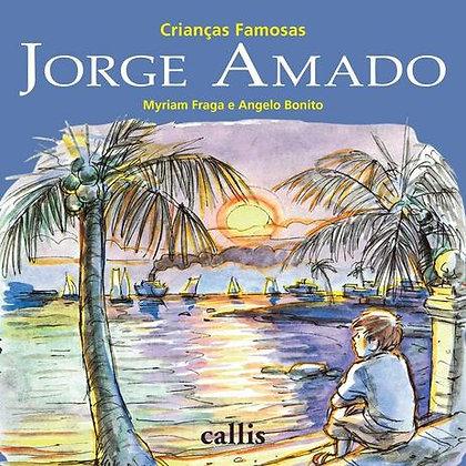 Jorge Amado - Crianças Famosas - 2ed