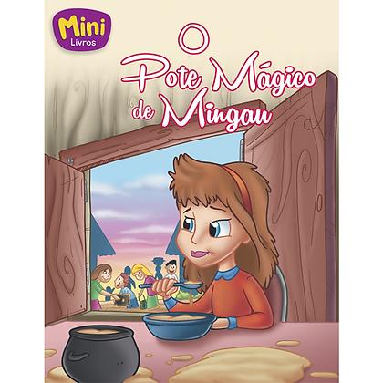 MINI - CLASSICOS: POTE MAGICO DE MINGAU, O