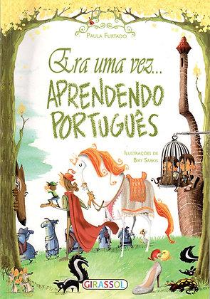 ERA UMA VEZ... APRENDENDO PORTUGUES