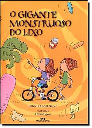 GIGANTE MONSTRUOSO DO LIXO, O