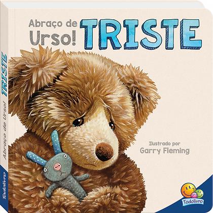 ABRACO DE URSO! TRISTE