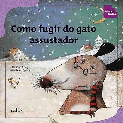 CL - COMO FUGIR DO GATO ASSUSTADOR - TAN TAN - 1ED