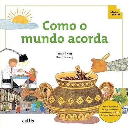 CL - COMO O MUNDO ACORDA - TAN TAN - 1ED - BR
