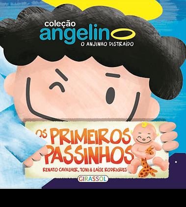 Col. Angelino, O Anjinho Distraido - Primeiros Passos