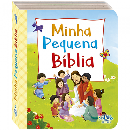 PEQUENINOS: MINHA PEQUENA BIBLIA