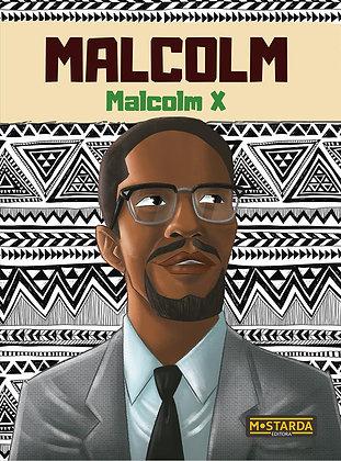 Malcolm: Malcom X