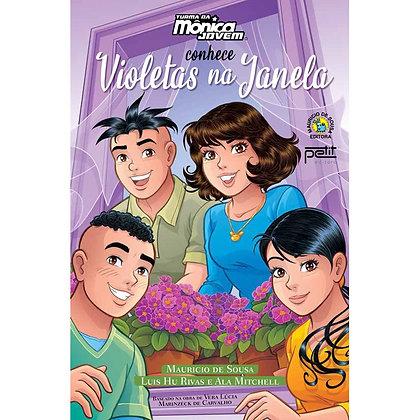 Turma Da Mônica Jovem Conhece Violetas Na Janela
