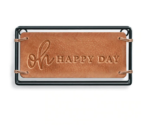 Oh Happy Day Plaque Genuine Leather Iron Stretched