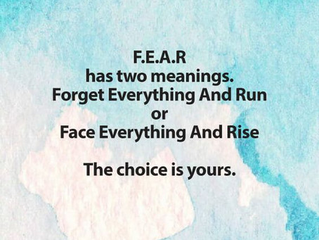 Fears and Braveness