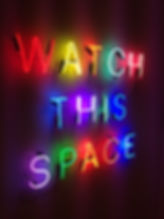 Single-line-neon-Watch-this-Space-1.jpg