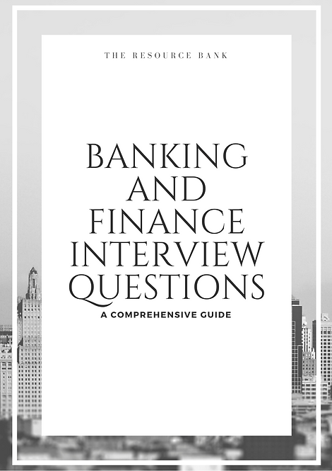 Banking and Finance Interview Questions Guide