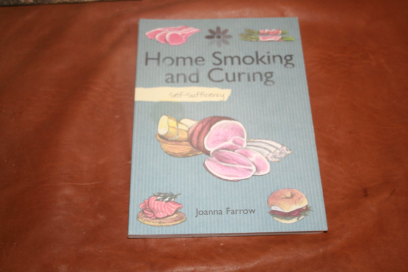 Home Smoking And Curing Self-Sufficiency