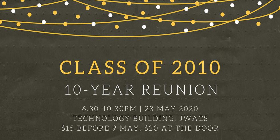 Class of 2010 10-year Reunion