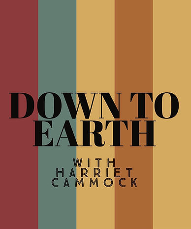 Down To Earth With Harriet Cammock Podcast Logo