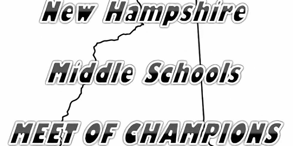 Tues. 6/2/20 5th Annual NH Middle School Meet of Champions